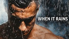 WHEN IT RAINS - Powerful Motivational Speech Video (Featuring Brian M. B...