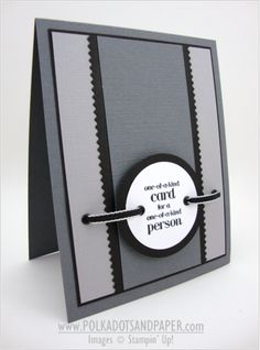 strong clean lines . like the eyelets to bring ribbon around the focal point sentiment . great masculine card with no brown! Stampin' Up! Bday Cards, Birthday Cards For Men, Handmade Birthday Cards, Greeting Cards Handmade, Male Birthday, Masculine Birthday Cards, Masculine Cards, Cricut Cards, Stampin Up Cards