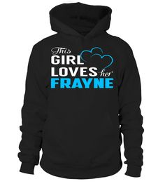 This Girl Loves Her FRAYNE #Frayne