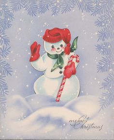 Vintage snowman Christmas card.  I just love these!