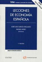Lecciones de economía española / José Luis García Delgado y Rafael Myro (directores)