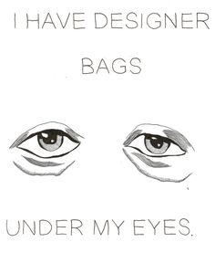 bags under eyes #funny