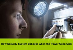 How Security System Behaves when the Power Goes Out?