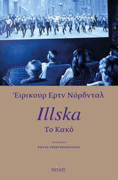 Γιατί «Το κακό (Illska)» είναι το βιβλίο της χρονιάς;