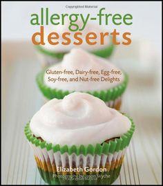 Allergy-Free Desserts by Elizabeth Gordon (@Elizabeth Gordon)