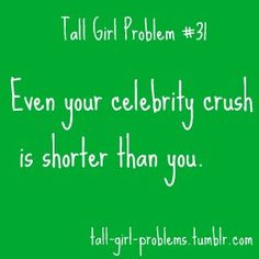 tall girl problems | Tumblr