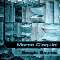 Marco Cinquini  - Boogie Bounce (Alternative Mix) (Snippet) by HMM Records - NuTunes Rec on SoundCloud