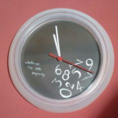 Whatever, I'm always late. Clock. Home decor. Funny. Handpainted. DIY.