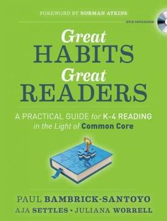 Great Habits, Great Readers: A Practical Guide For K 4 Reading In The