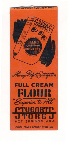 VINTAGE STUEARTS STORES FULL CREAM FLOUR HOT SPRINGS NO STRIKER MATCHBOOK COVER
