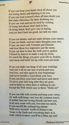 "Rudyard Kipling's famous poem ""If"". Someone you will know for writing Jungle Book also wrote this poem ""IF"""