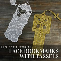 Make lace bookmarks with tassels with this tutorial from Embroidery Library.
