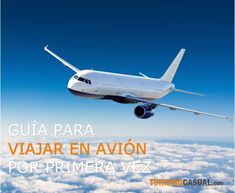 Viajar en avión por primera vez: paso a paso