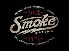 dribbblepopular:  Smoke Racing | Tee Original:...