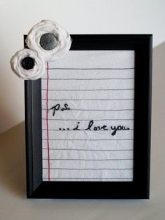 Put a piece of line paper in a frame and with dry erase markers, leave bedside love notes. <3