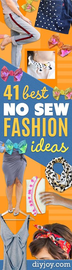No Sew DIY Fashion Ideas - Easy No Sew Projects to Make for Clothes, Shirts, Jeans, Pants, Skirts, Kids Clothing No Sewing Project Ideas