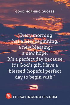 100 + Inspirational Good Morning Quotes with Beautiful Images