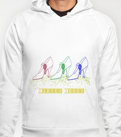 Ladies Shoes Hoody by LoRo  Art & Pictures - $38.00