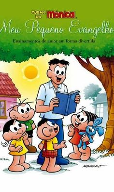 Estudando no Jardim: Mauricio de Sousa lança 'Meu pequeno evangelho', l...