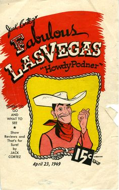 Vintage Fabulous Las Vegas Guide with Vegas Vic on the cover, April, 1949