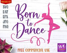 Born to Dance, Dance svg, Dance School, dancer svg, ballerina svg, svg, dxf, iron on, decal, dancer Online Dance Lessons, House For Sell, Ballerina Silhouette, Make Your Own Stickers, Custom Cups, Affinity Designer, Ballet, Learn To Dance, Transfer Paper