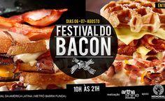 1º Festival Nacional do Bacon - http://superchefs.com.br/event/1o-festival-nacional-do-bacon/ -