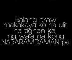 Tagalog qoutes What is April why is it a joke, the length of time Sad Emo Quotes, Lonely Love Quotes, Sad And Lonely, Hugot Lines Tagalog, Patama Quotes, Pregnancy Jokes, Hugot Quotes, Tagalog Love Quotes, Broken Heart Quotes