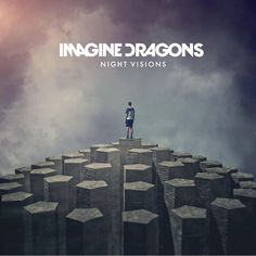 "Imagine Dragons' ""Night Visions"" is Indie Music Perfection Cd Album Covers, Music Covers, Cd Cover, Cover Art, Cover Songs, Dubstep, Playlists, Photomontage, Demons Imagine Dragons"