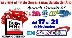 Descuentos de hasta el 50%! El #BuenFin está en SERCCOM: ofertas descuentos y mucho más Te esperamos! http://bit.ly/2muFwnM