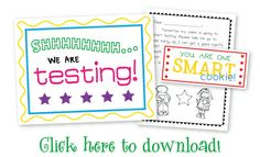 """Testing freebies! Testing sign, """"smart cookie"""" tag, and parent letter from child."""
