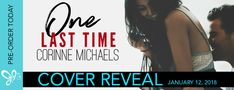 ♥Enter the #giveaway for a chance to win a $10 GC♥ StarAngels' Reviews: Cover Reveal ♥ One Last Time by Corinne Michaels ♥...
