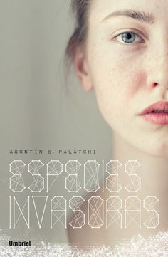 Especies invasoras // Agustín B. Palatchi // Umbriel thriller (Ediciones Urano)