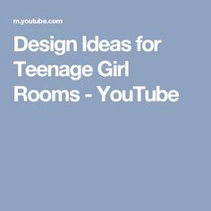 Design Ideas for Teenage Girl Rooms - YouTube