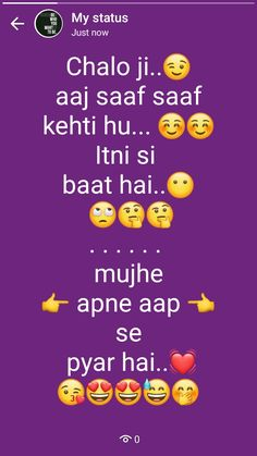I just luv myself. Love Quotes Poetry, Mixed Feelings Quotes, Girly Attitude Quotes, Girly Quotes, Attitude Status, Urdu Funny Quotes, Stupid Quotes, Cute Funny Quotes, Status Quotes