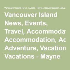 Scenic Drives on Vancouver Island Friendly Islands, Vancouver Island, Plan Your Trip, Day Trip, Adventure, How To Plan, Vacations, Events, News