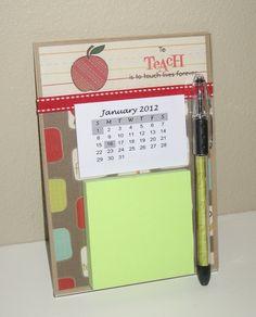 Teacher gift idea; calendar & post it note holder on acrylic magnetic frame