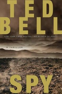 Another incredible thriller novel from one of my favorite authors, Ted Bell.  An absolutely terrific read!