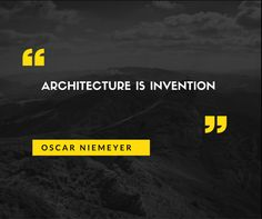 Quotes from a famous Architect #OscarNiemeyer