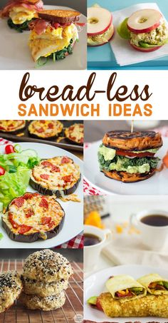 11 Bread-less Sandwich Ideas   Photo Credit: Lexi's Clean Kitchen, Food Faith Fitness, Inspiralized, Closet Cooking