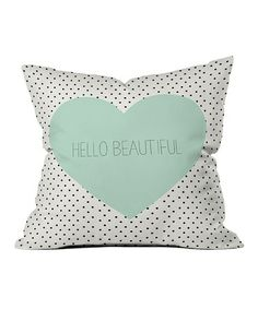 Take a look at this 'Hello Beautiful' Throw Pillow by DENY Designs on #zulily today!