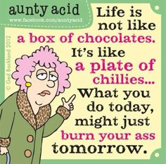 Life is not like a box of chocolates.