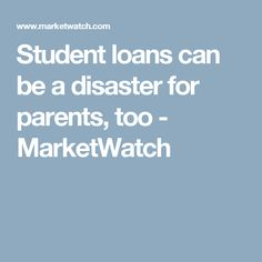 Best Students And Parents Images In   College Students High  Student Loans Can Be A Disaster For Parents Too  Marketwatch College  Application Essay