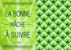 La bonne mâche à suivre #Veggister #Florette #Salade #Hipster #Lifestyle #Citation #Quote