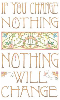 If You Change Nothing... - Handmade Fridge Magnet Using Art by Mary Engelbreit