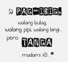 Inspirational Tagalog Love Quotes and Sayings with images and pictures. Funny and true love tagalog quotes for her and for him. Love quotes for all! Hugot Quotes Tagalog, Bisaya Quotes, Tagalog Quotes Hugot Funny, Pinoy Quotes, Patama Quotes, Tagalog Love Quotes, Love Quotes Tumblr, Love Quotes With Images, Quotable Quotes