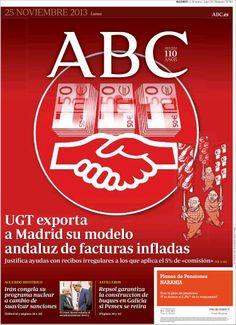 Los Titulares y Portadas de Noticias Destacadas Españolas del 25 de Noviembre de 2013 del Diario ABC ¿Que le pareció esta Portada de este Diario Español?