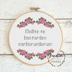 The famous quote from Margaret Atwoods masterpiece, The Handmaids Tale: dont let the bastards grind you down! Nolite te bastardes carborundorum This pattern features two fonts - you will receive both variations with this listing. This will produce a stitched piece