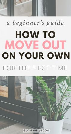 Are you interested in moving out on your own? There are so many factors to consider when moving out of your parent's house for the first time. It can be a very scary yet exciting and exhilarating time of your life. Here are some tips on what to expect and how to save money. independence | independent | adulting | move out for the first time | life lessons | moving out | adult | budgeting