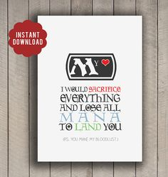 "Magic The Gathering Love card - valentines day - anniversary - birthday - INSTANT DOWNLOAD - ""I would sacrifice everything and lose all mana to land you. Ps you make my bloodlust."""