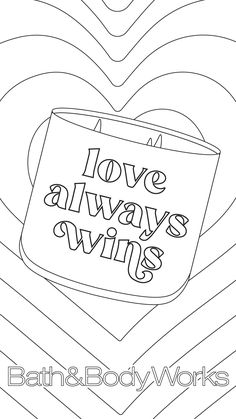 Coloring Sheets, Coloring Books, Coloring Pages, Best Home Fragrance, Home Fragrances, Love Always Wins, Lets Celebrate, Bath And Body Works, Body Care